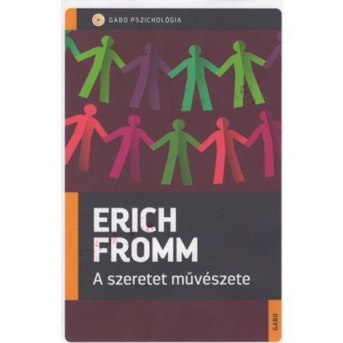 Erich Fromm - A szeretet művészete (új példány)