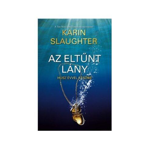 Karin Slaughter-Az eltűnt lány (új példány)