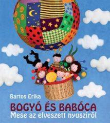 Bartos Erika-Bogyó és Babóca - Mese az elveszett nyusziról (új példány)