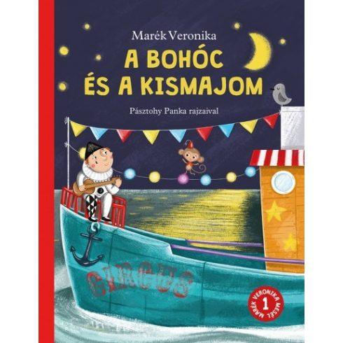 Marék Veronika - A bohóc és a kismajom (új példány)