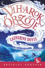 Catherine Doyle - Viharok Őrzője (új példány)