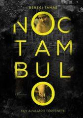 Beregi Tamás - Noctambulo - 2. javított kiadás (új példány)
