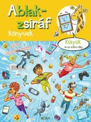 Ablak-zsiráf könyvek - Kütyük és az online világ (új példány)