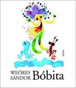 Weöres Sándor-Bóbita (új példány)