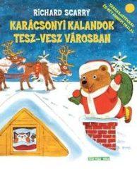 Richard Scarry-Karácsonyi kalandok Tesz-vesz városban (új példány)