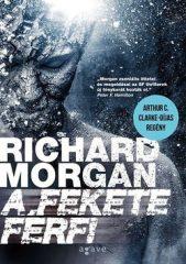 Richard Morgan-A fekete férfi (Új példány, megvásárolható, de nem kölcsönözhető!)