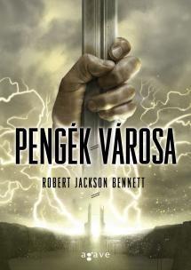 Robert Jackson Bennett-Pengék városa (új példány)