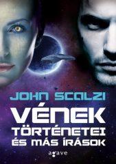 John Scalzi -  Vének történetei és más írások (Új példány, megvásárolható, de nem kölcsönözhető!)