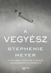 Stephenie Meyer- A vegyész (új példány)