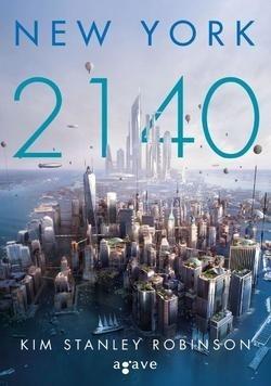 Kim Stanley Robinson-New York 2140 (új példány)