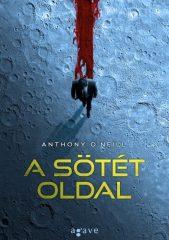 Anthony O'Neill - A sötét oldal (új példány)