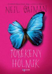 Neil Gaiman-Törékeny holmik (új példány)