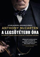 Anthony McCarten - A legsötétebb óra (új példány)