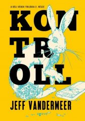 Jeff Vandermeer - Kontroll - A Déli végek 2. (új példány)
