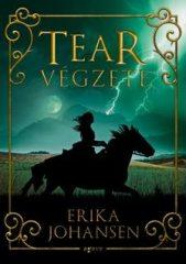 Erika Johansen - Tear végzete (új példány)