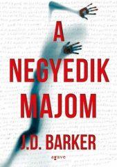 J.D. Barker - A negyedik majom (új példány)