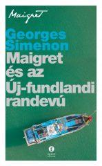 Georges Simenon - Maigret és az Új-fundlandi randevú (új példány)