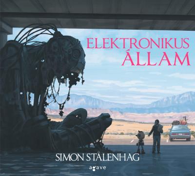 Simon Stalenhag - Elektronikus állam (új példány)