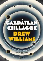 Drew Williams - Gazdátlan csillagok (új példány)