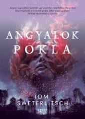 Tom Sweterlitsch - Angyalok pokla (új példány)