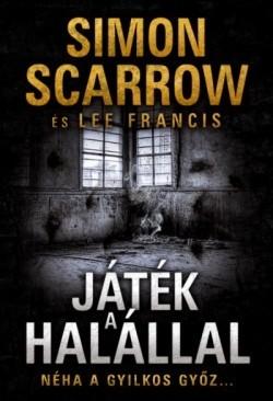 Simon Scarrow-Játék a halállal (új példány)