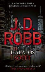 J.D. Robb - Halálos sötét (új példány)
