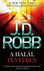 J.D. Robb - A halál fényében (Előjegyezhető!)