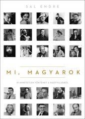 Sal Endre - Mi, magyarok (új példány)