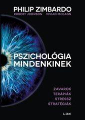 Philip Zimbardo - Pszichológia mindenkinek 4. (új példány)