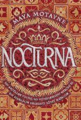 Maya Motayne - Nocturna - Varázshamisítás 1. (új példány)
