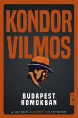 Kondor Vilmos-Budapest romokban (Új példány, megvásárolható, de nem kölcsönözhető!)