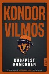 Kondor Vilmos-Budapest romokban (új példány)