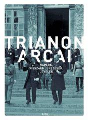 Kunt Gergely - Trianon arcai-Naplók, visszaemlékezések, levelek (új példány)