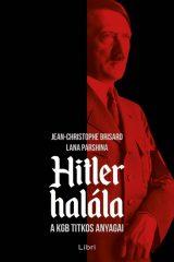 ean-Christophe Brisard és Lana Parshina - Hitler halála (új példány)