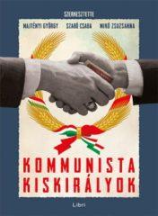 Kommunista kiskirályok