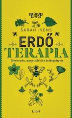 Sarah Ivens - Erdőterápia / Sinrin-joku, avagy zöld út a boldogsághoz (új példány)