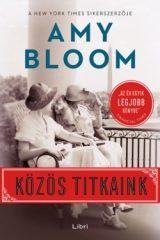 Amy Bloom-Közös titkaink (új példány)