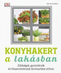 Zia Allaway - Konyhakert a lakásban (új példány)