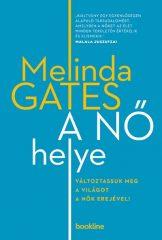 Melinda Gates - A nő helye (új példány)