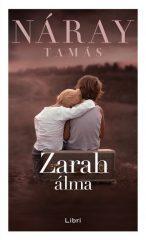 Náray Tamás - Zarah álma (Előjegyezhető!)