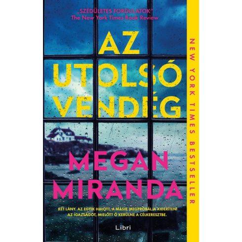 Megan Miranda - Az utolsó vendég (Előjegyezhető!)