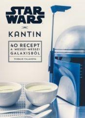 Thibaud Villanova-Star Wars - Kantin (új példány)