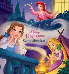Disney Hercegnők - Szép álmokat! (új példány)