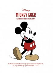 Disney - Mickey egér - Klasszikus mesék gyűjteménye (új példány)