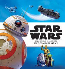 Star Wars - Galaktikus kalandok - Mesegyűjtemény (új példány)