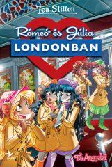 Tea Stilton - Rómeó és Júlia Londonban (új példány)