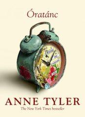 Anne Tyler - Óratánc (új példány)