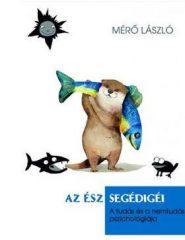Mérő László - Az ész segédigéi (új példány)