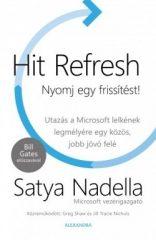 Satya Nadella-Hit Refresh - Nyomj egy frissítést! (új példány)