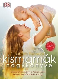 Elizabeth Fenwick-Kismamák nagykönyve (új példány)